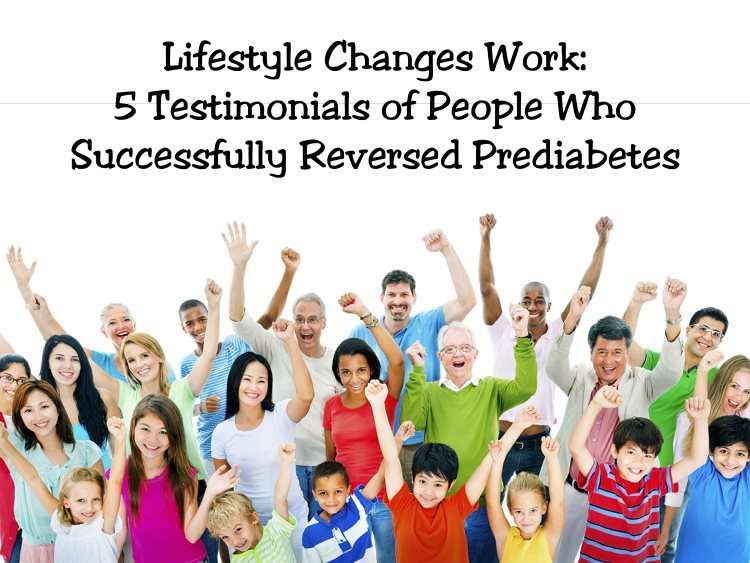 Lifestyle Changes Work: 5 Testimonials of People Who Successfully Reversed Prediabetes