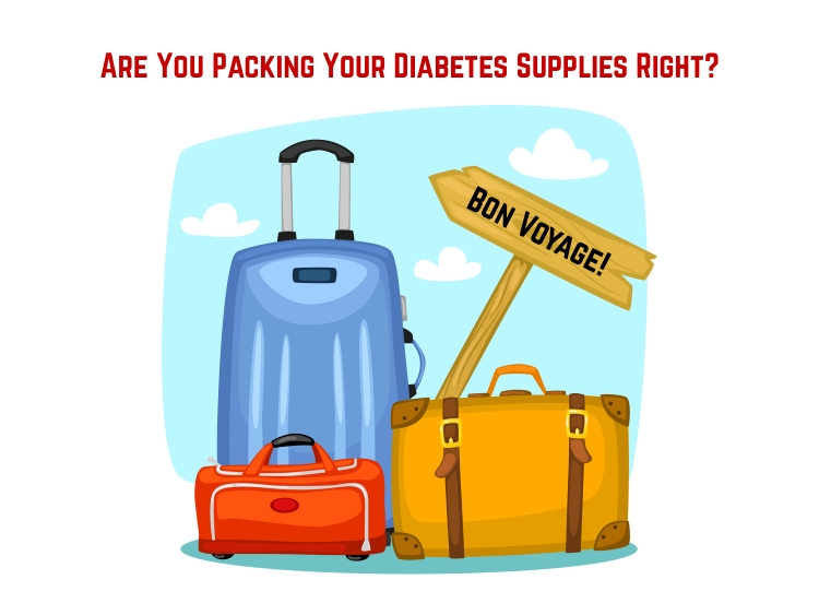 Are You Packing Your Diabetes Supplies Right?