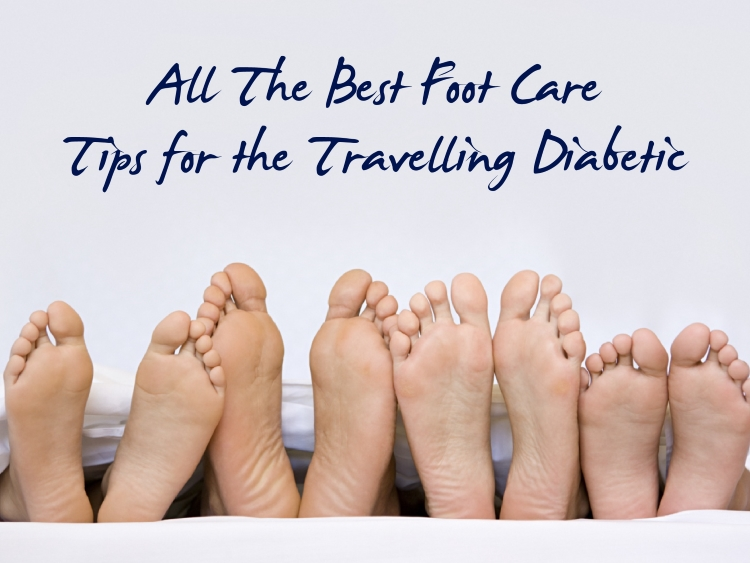 All The Best Foot Care Tips for the Travelling Diabetic