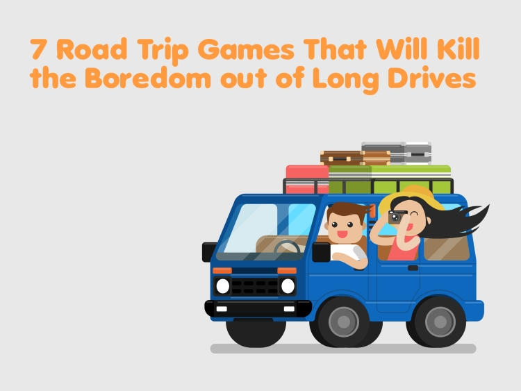 7 Road Trip Games That Will Kill the Boredom out of Long Drives