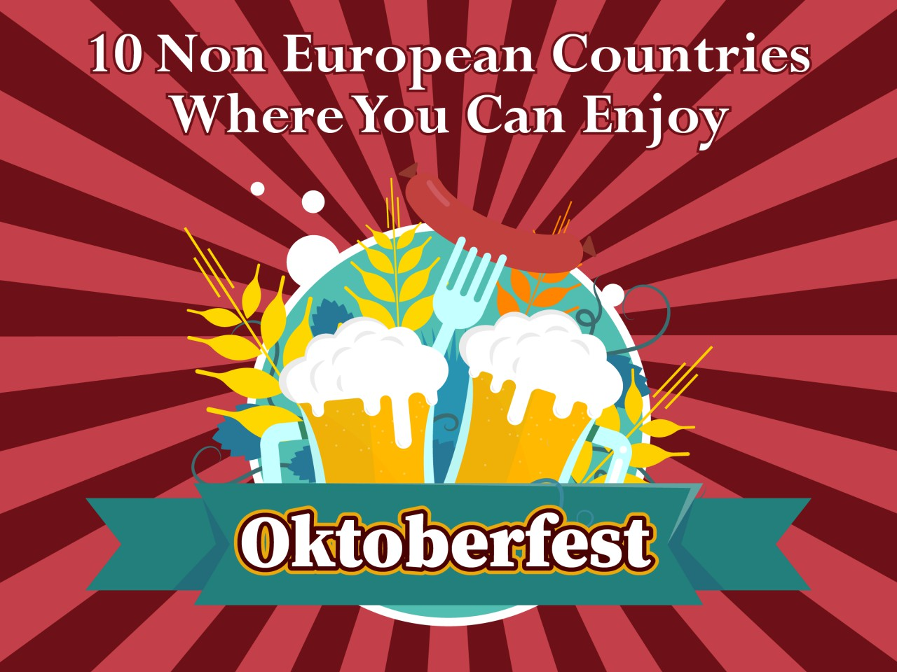 10 Non-European Countries Where You Can Enjoy Oktoberfest