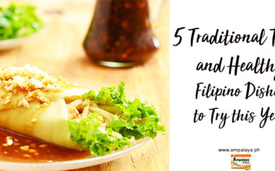 5 Traditional Tasty and Healthy Filipino Dishes to Try this Year
